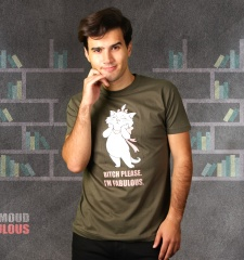 Herren T-Shirt Bitch Please - I'm Fabulous!