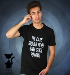 Herren T-Shirt The Cats Should Never Gain Such Powers