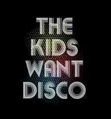 T-Shirt The Kids Want Disco