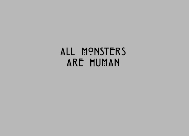 Design All Monsters Are Human