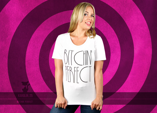 Damen T-Shirt Bitchin Perfect