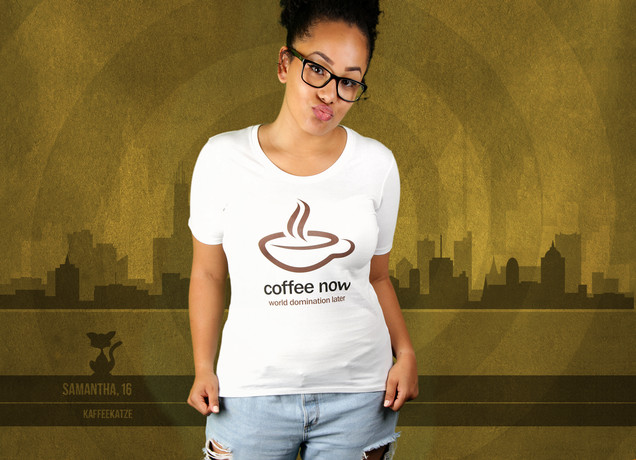 Damen T-Shirt Coffee Now, World Domination Later