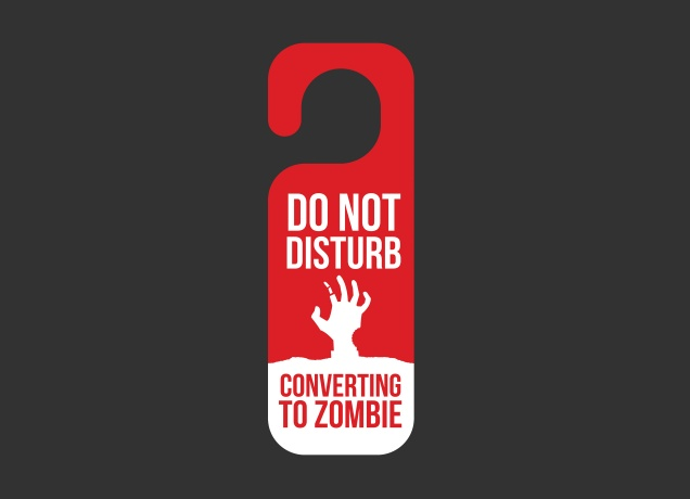 T-Shirt Do Not Disturb, Converting To Zombie