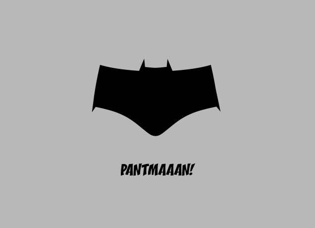 Design Forgett Batman, here comes Pantmaaan!