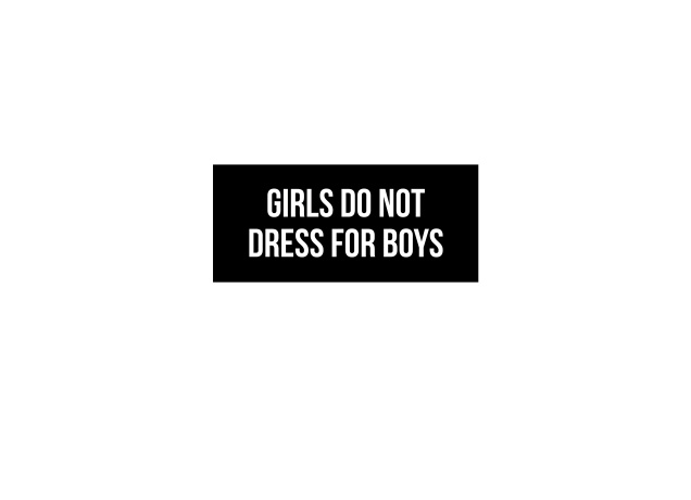 Design Girls Do Not Dress For Boys