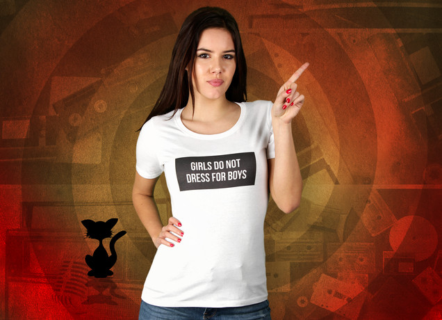Damen T-Shirt Girls Do Not Dress For Boys