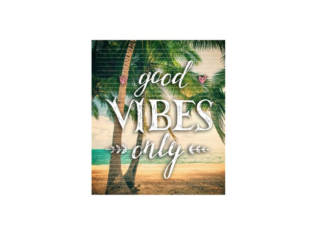 Design Good Vibes Only