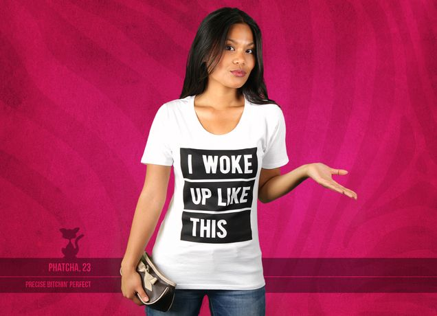 Damen T-Shirt I Woke Up Like This