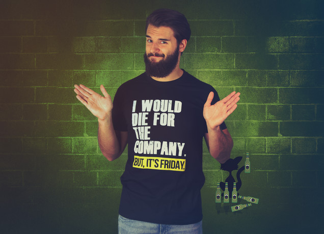 I Would Die For The Company T-Shirt