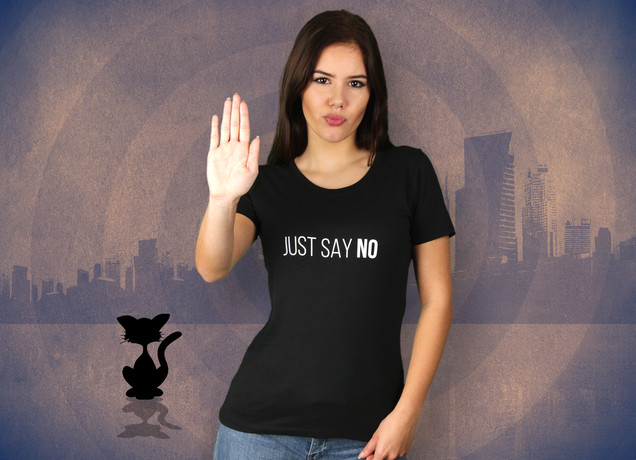 Damen T-Shirt Just Say No