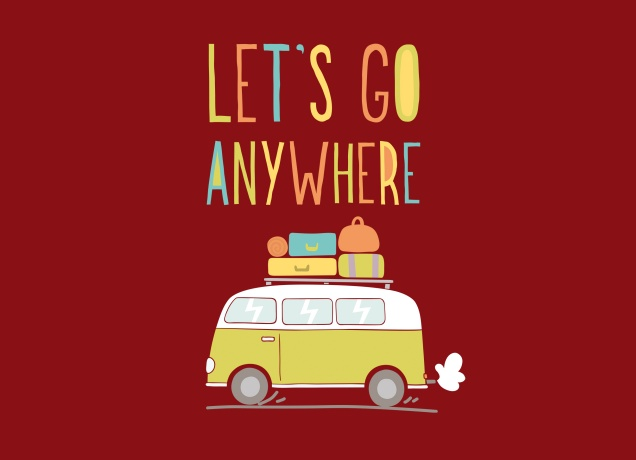 T-Shirt Let's Go Anywhere