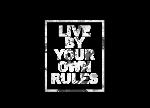 Design Live By Your Own Rules