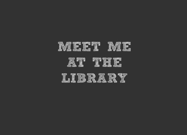 T-Shirt Meet Me At The Library