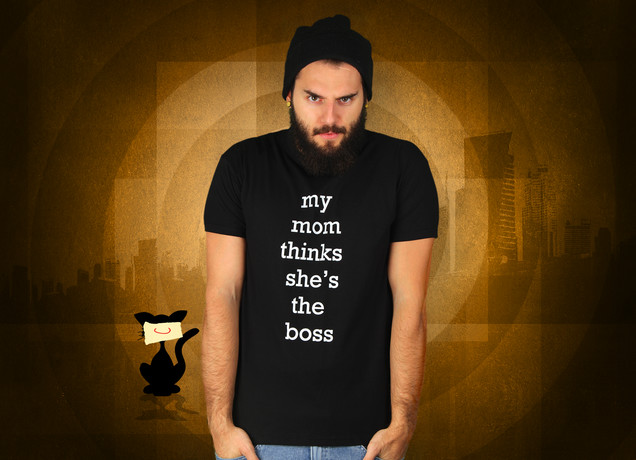 My Mom Thinks She's The Boss T-Shirt