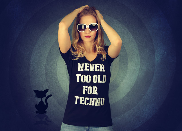 Damen T-Shirt Never Too Old For Techno