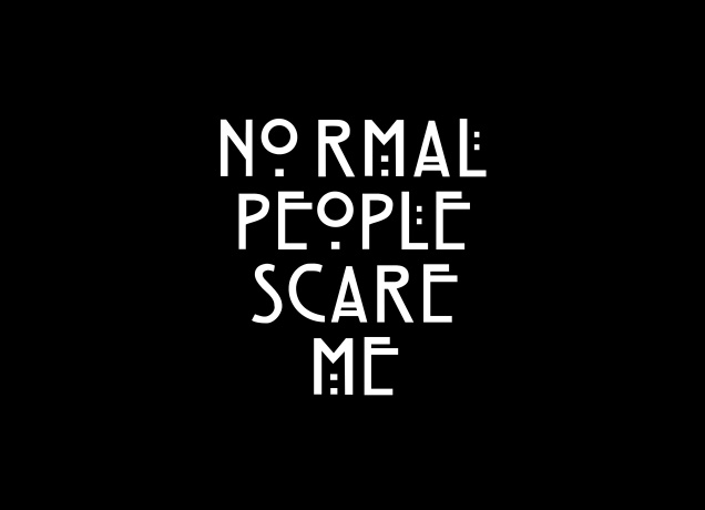 Design Normal People Scare Me