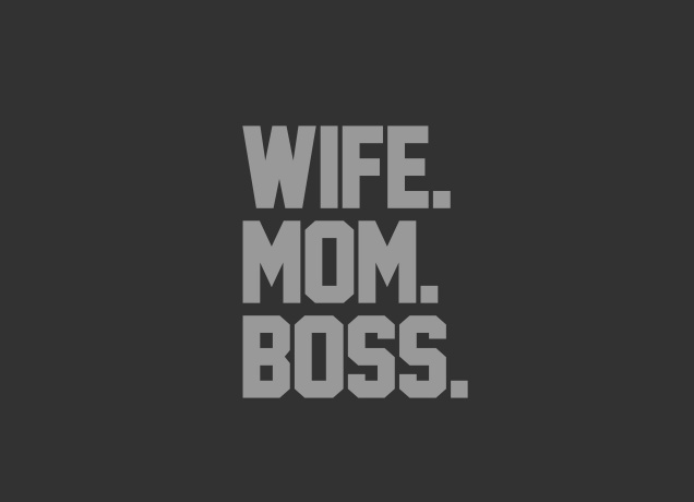 Design Respect The Authority - Wife, Mom & Boss