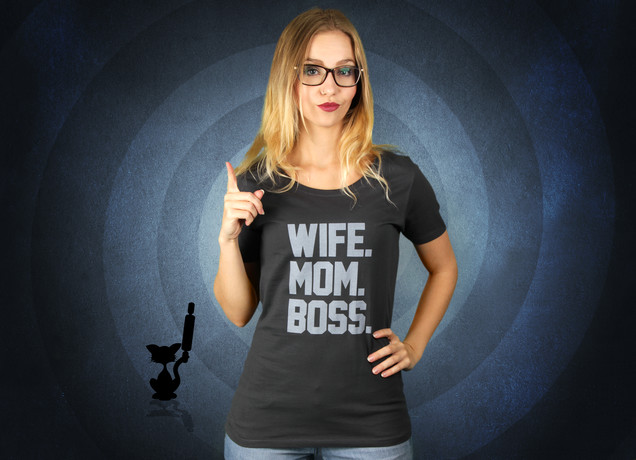 Damen T-Shirt Respect The Authority - Wife, Mom & Boss