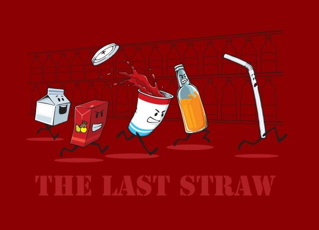 http://www.likoli.de/t-shirt-the-last-straw-bilder-1218.jpg