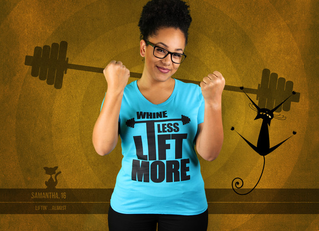 T-Shirt Whine Less, Lift More