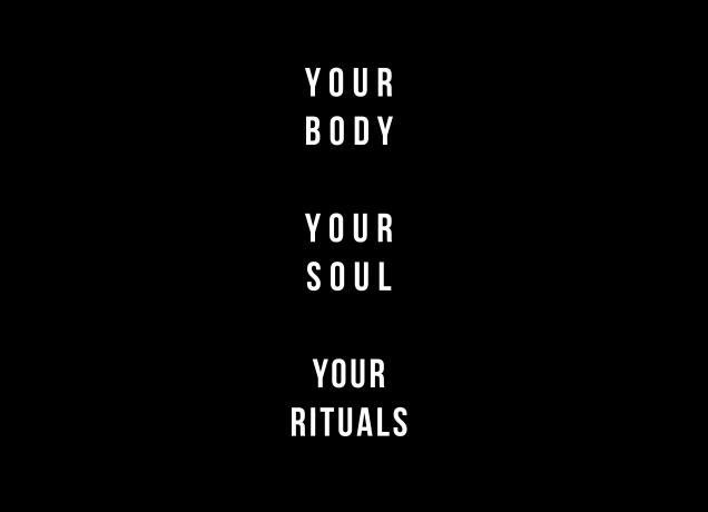 Design Your Body Your Soul Your Rituals